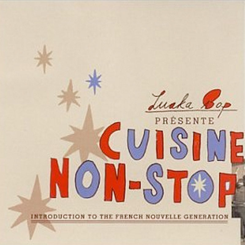 Cuisine Non-Stop: Introduction to The French Nouvelle Generation