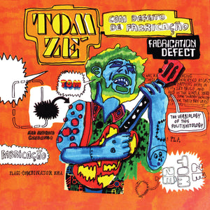 Tom Zé - Fabrication Defect