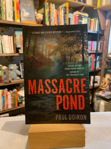 Massacre Pond: Mike Bowditch Mystery Series - Book 4
