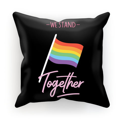 We Stand Together LGBTQ Pride Flag Black Cushion