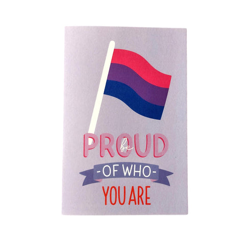 "Be Proud of Who You Are Bisexual Pride Flag Greetings okay Card Matte 4"" x 6"""