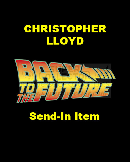 Send-In: Christopher Lloyd Autographed Personal Item