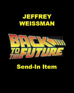 Send-In: Jeffrey Weissman Autographed Personal Item