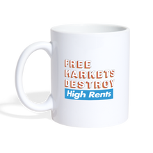 Load image into Gallery viewer, Free Markets Destroy: High Rents - white