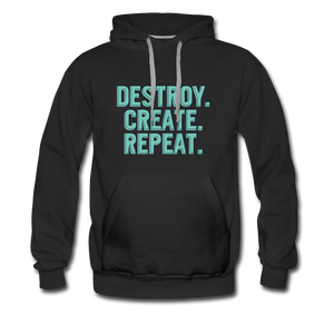 Destroy. Create. Repeat - black