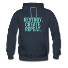 Load image into Gallery viewer, Destroy. Create. Repeat - navy