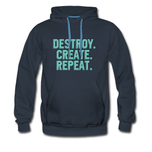 Destroy. Create. Repeat - navy