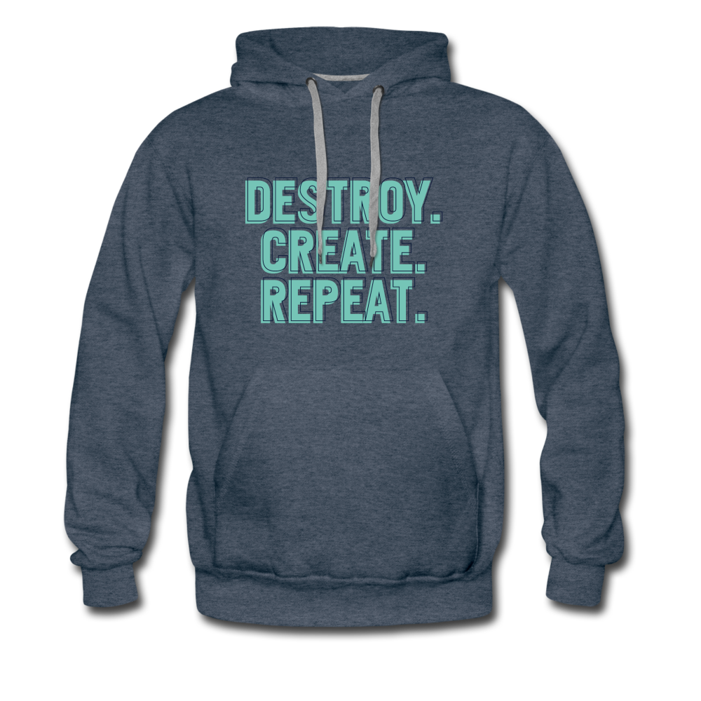 Destroy. Create. Repeat - heather denim