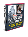 Hard Core Finishers