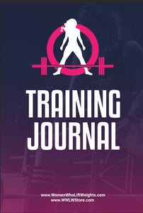 WWLW Training Journal - Training, Supplements & Nutrition (Printed Version)