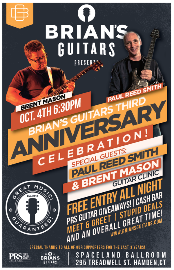 Brian's Guitars Three Year Anniversary Sales, Party, & Guitar Clinic with Special Guests Brent Mason and Paul Reed Smith! Don't Miss This!-Brian's Guitars