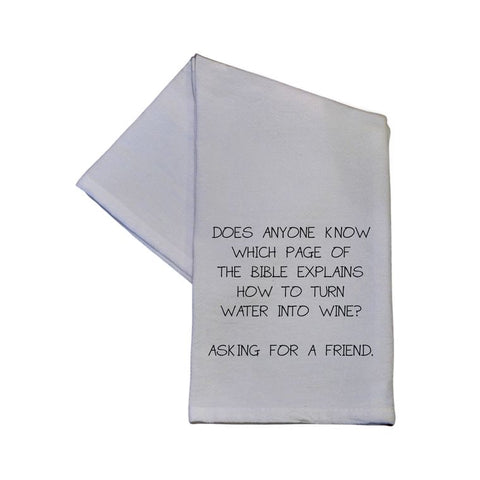 How To Turn Water Into Wine? Tea Towel