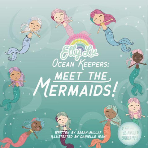 Ocean Keepers: Meet The Mermaids