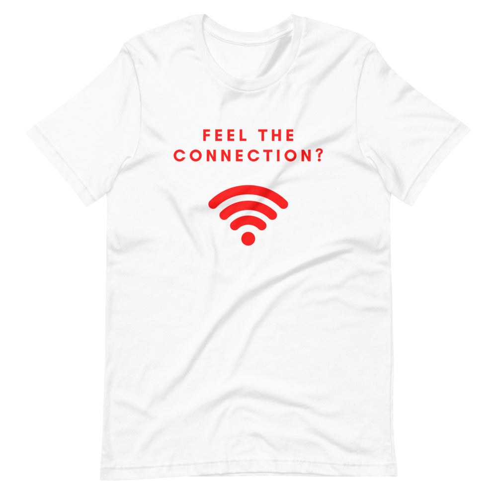 Feel The Connection?