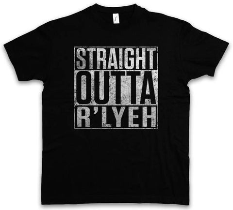 T-shirt Straight Outta R'Lyeh