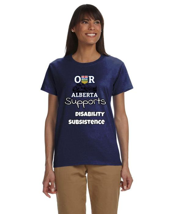 Our Alberta Supports Disability Subsistence Ladies Tee