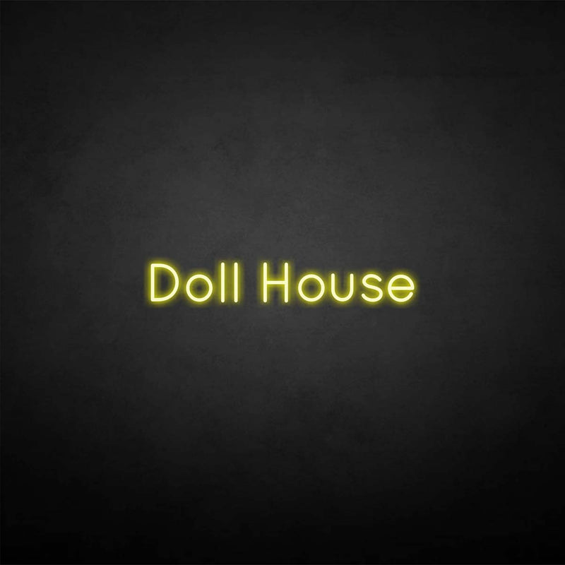 'Doll house' neon sign