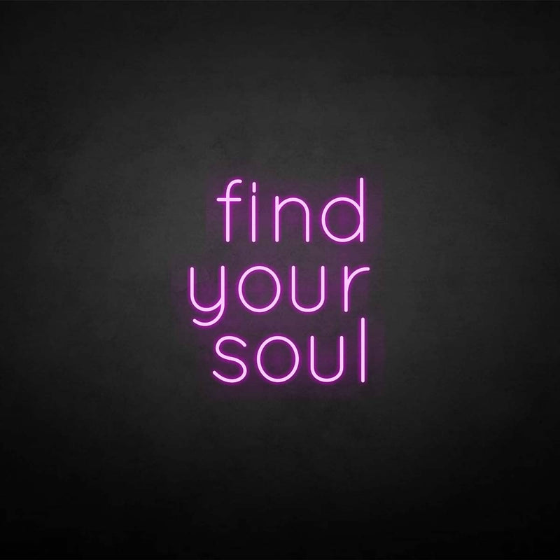 'Find your soul' neon sign