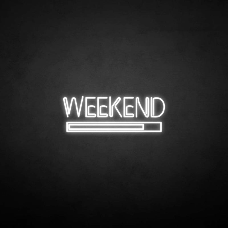 'Weekend' neon sign