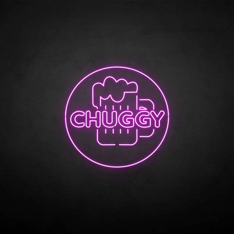 'CHUGGY' neon sign