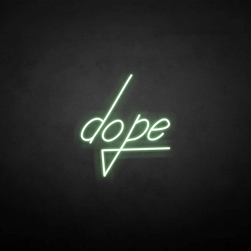 'dope' neon sign