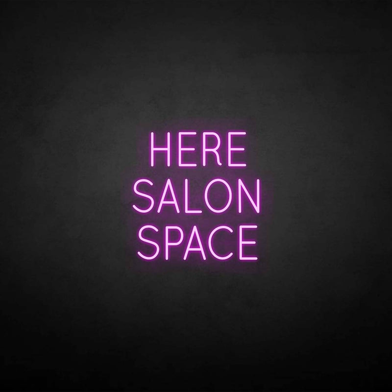 'HERE SALON SPACE' neon sign