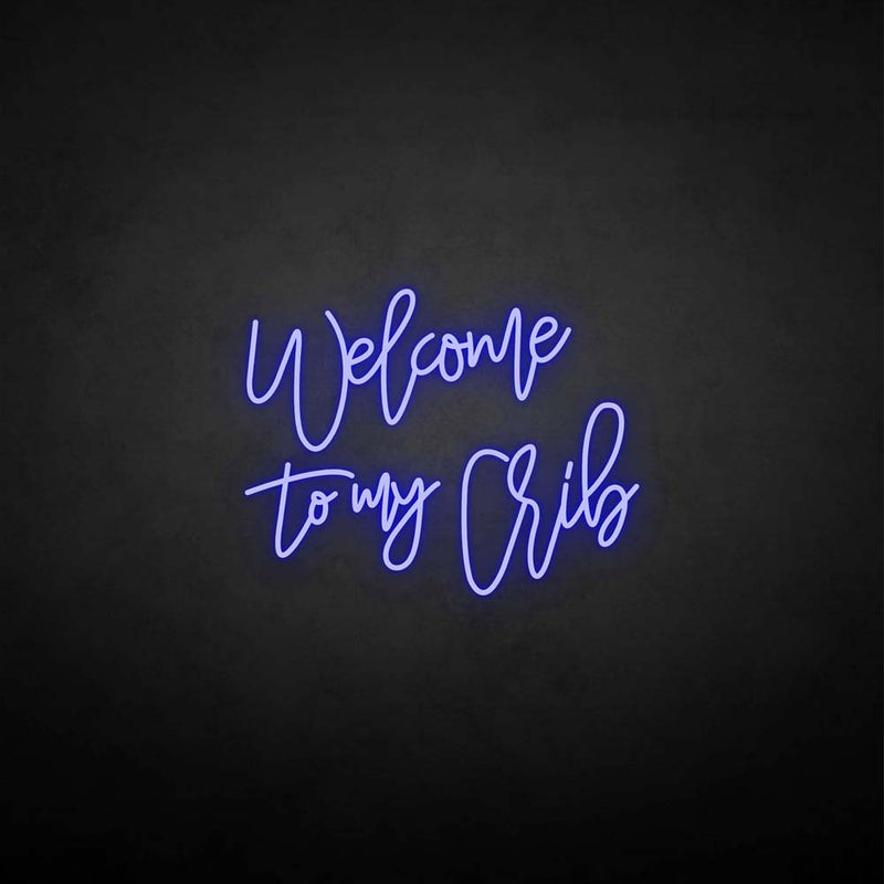'Welcome to my vrib' neon sign