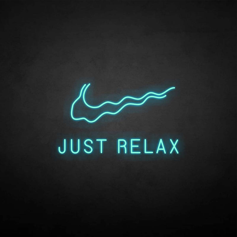 'JUST RELAX' neon sign