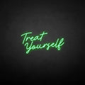 'Treat yourself' neon sign
