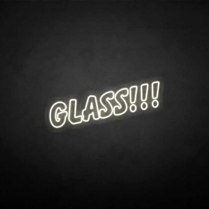 'Glass!!!' neon sign