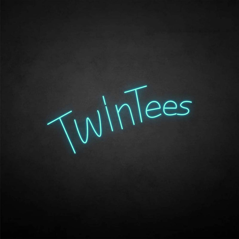 'Twintees' neon sign