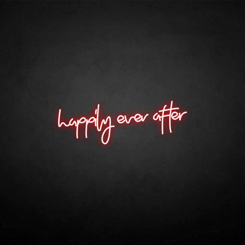 'happily ever after 1' neon sign