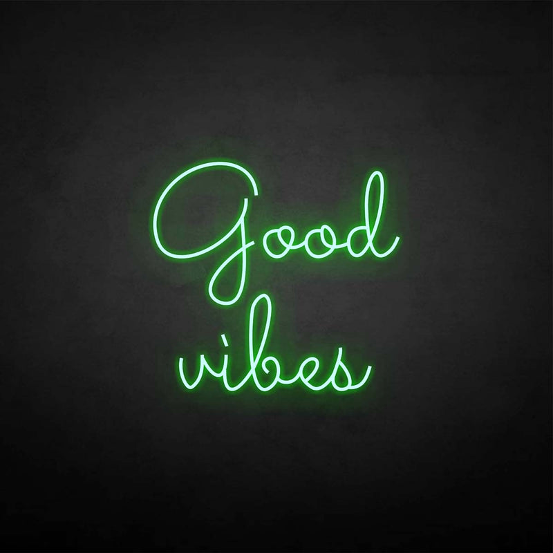 'Good vibes' neon sign