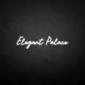'Elegant palace' neon sign