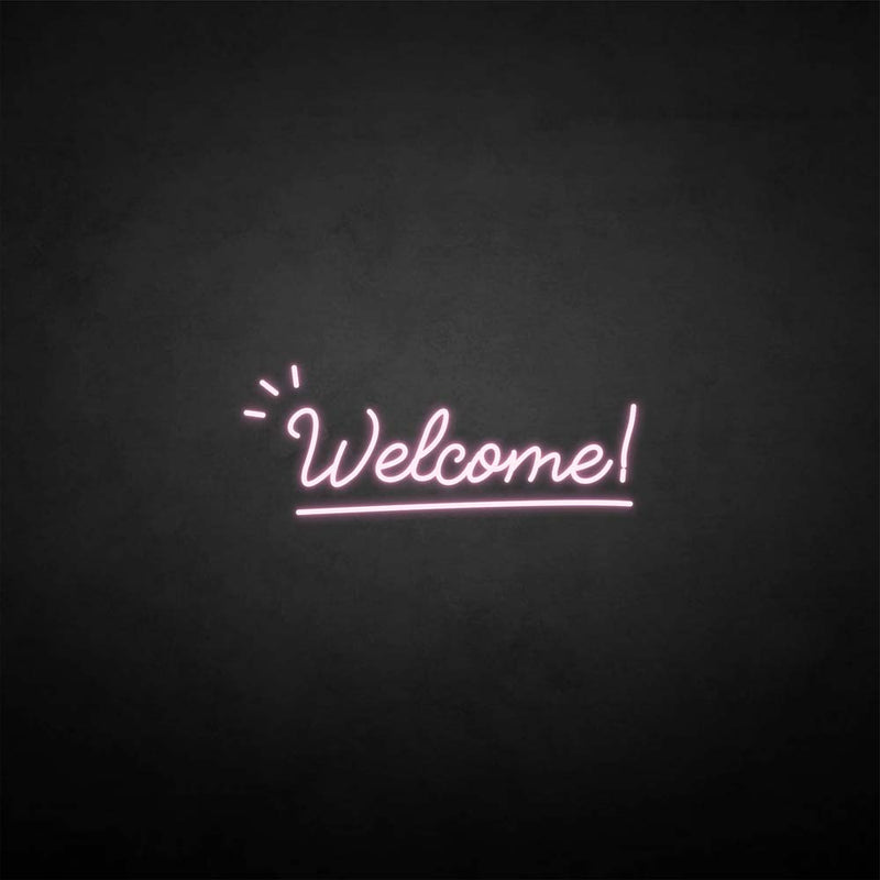 'Welcome 2' neon sign