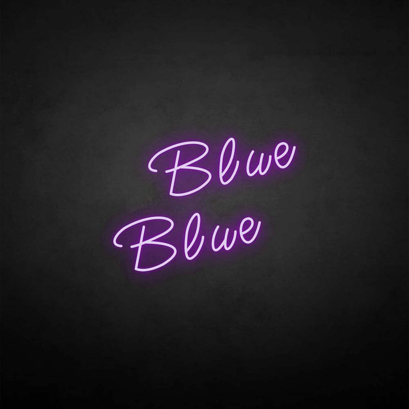 'Blue' neon sign