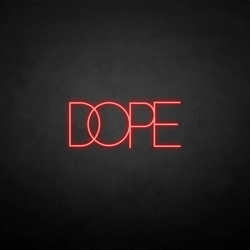 'DOPE2' neon sign