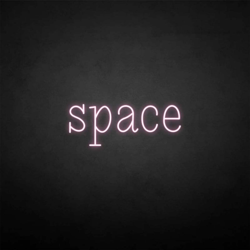 'Space' neon sign