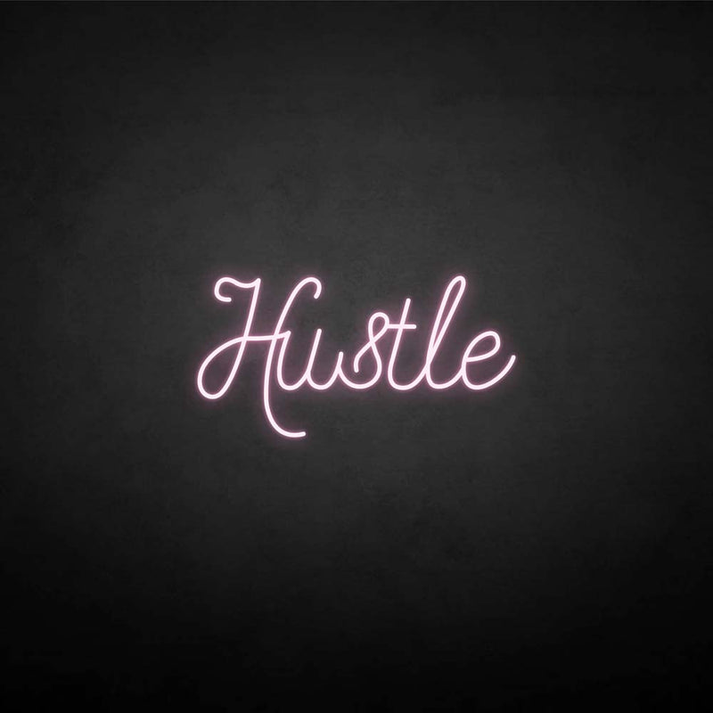 'Hustle 3' neon sign
