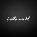 'Hello word' neon sign