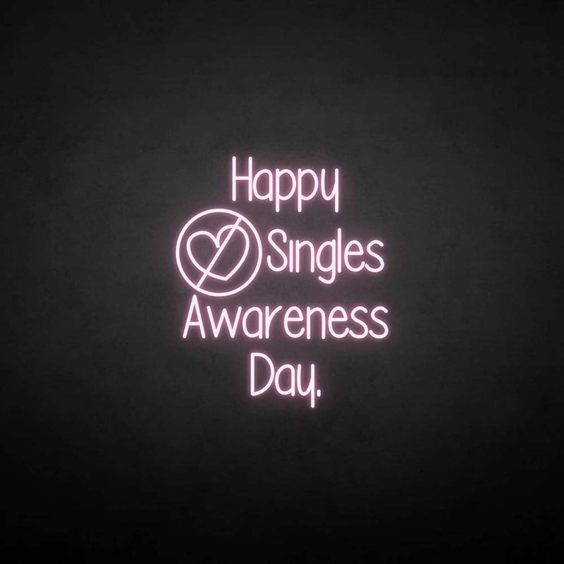 'Happpy singles awareness day' neon sign