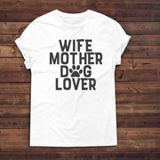 Wife, Mother, Dog Lover