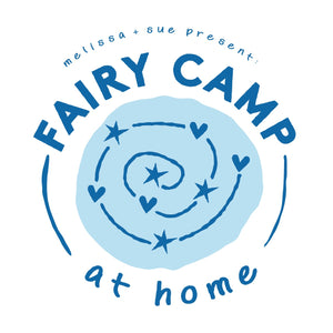 Fairy Camp at Home