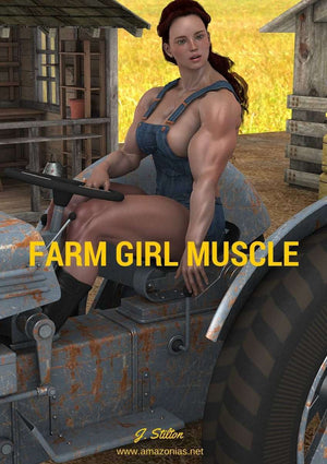 Farm Girl Muscle | Amazonias