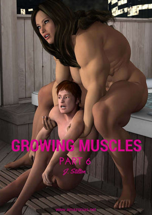 Growing Muscles - Part 6 - female bodybuilder