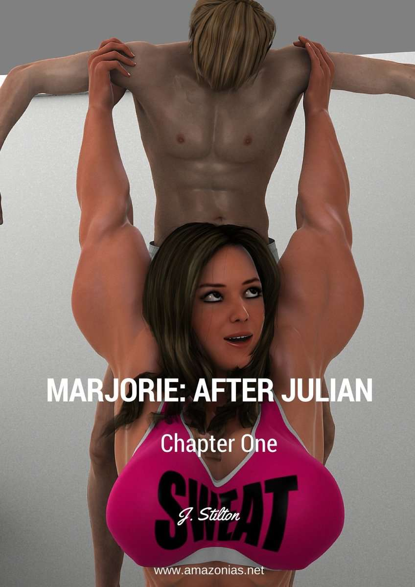 Marjorie: after Julian - part 1 - female bodybuilder