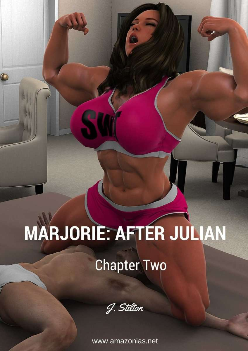 Marjorie: after Julian - part 2 - female bodybuilder