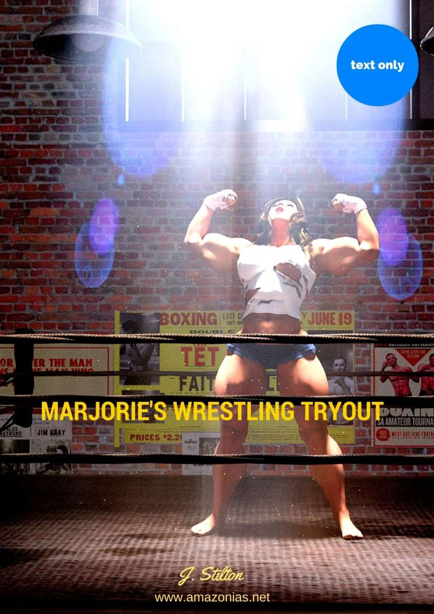 Marjorie's wrestling tryout (text story) - female bodybuilder