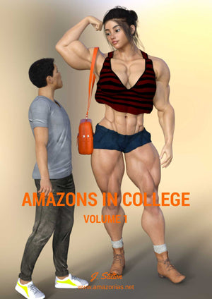 Amazons in College - Vol. 1 - bodybuilder femminile