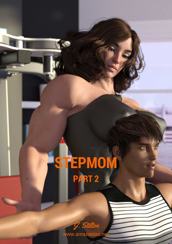 Stepmom - part 2 - female bodybuilder